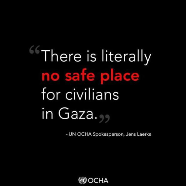 There is literally no safe place for civilians in Gaza, says,  iUNRWA's twitter